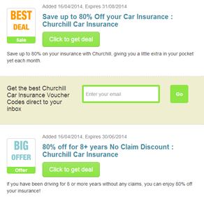 Churchill Car Insurance offers car insurance to its customers. Snap up one of fantastic Churchill Car Insurance promo codes and get a great discount on your purchase. Browse online to see what else they provide and don't forget your great Churchill Car Insurance voucher code for an great saving.
